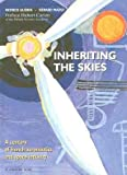 echange, troc Maoui Guerin - Inheriting the Skies 6 a Century of French Aeronautics and Space Industry