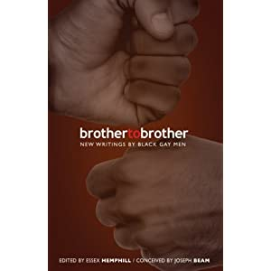 Brother to Brother: New Writings Black Gay Men
