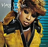 No More Drama Mary J. Blige