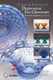 img - for Doris Yeske: Colors & Patterns of Depression Era Glassware (Paperback - Revised Ed.); 2012 Edition book / textbook / text book