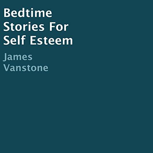 bedtime-stories-for-self-esteem