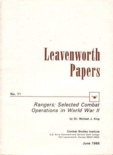 Image for LEAVENWORTH PAPERS NO. 11 Rangers: Selected Combat Operations in World War II