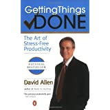Getting Things Done: The Art of Stress-Free Productivity ~ David Allen
