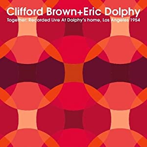 And Eric Dolphy- Together
