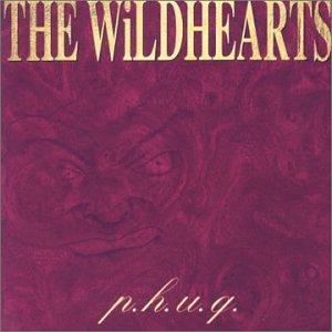 The Wildhearts - P.H.U.Q. - Zortam Music