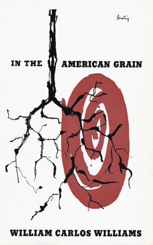 In the American Grain (Second Edition) (New Directions...