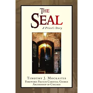 The Seal: A Priest's Story