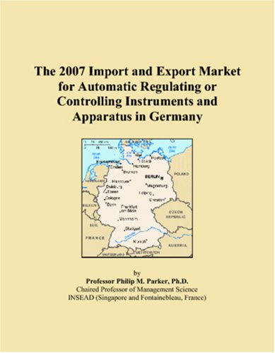 The 2007 Import and Export Market for Automatic Regulating or Controlling Instruments and Apparatus in Germany