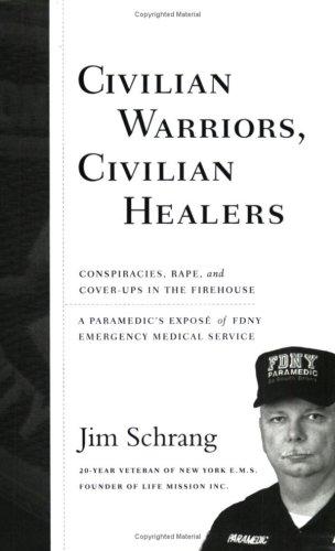 Civilian Warriors, Civilian Healers