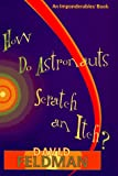 How Do Astronauts Scratch And Itch