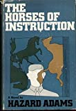 img - for The horses of instruction book / textbook / text book