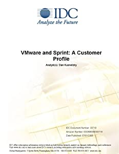 VMware and Sprint: A Customer Profile Dan Kusnetzky