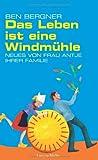 Das Leben ist eine Windmühle: Neues von Frau Antje ihrer Familie