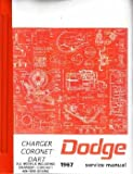 1967 Dodge Charger Coronet Dart Shop Service Manual