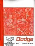 1967 Dodge Charger Coronet Dart Shop Service Manual