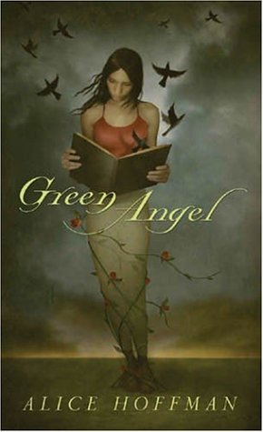 Green Angel, Alice Hoffman