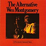 echange, troc Wes Montgomery - The alternative wes montgomery