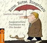 Ritze, Rotze, Ringelratz - CD: Ausgesprochene Frechheiten - Joachim Ringelnatz