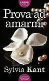 Prova ad amarmi (eNewton Narrativa) (Italian Edition)