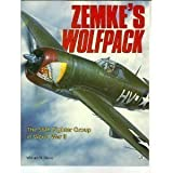 Zemkes Wolfpack: The 56th Fighter Group in World War II
