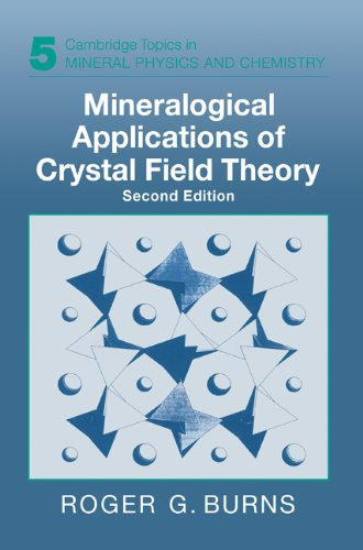 Mineralogical Applications of Crystal Field Theory (Cambridge Topics in Mineral Physics and Chemistry)