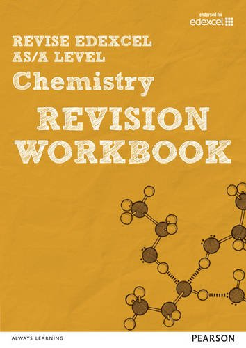 REVISE Edexcel AS/A Level 2015 Chemistry Revision Workbook: For the 2015 Qualifications (REVISE Edexcel GCE Science 2015)