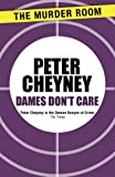 Dames Don't Care (Lemmy Caution)