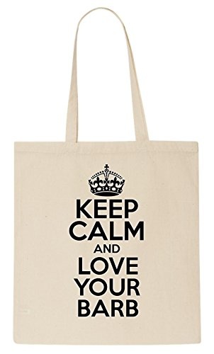 keep-calm-and-love-your-barb-tote-bag