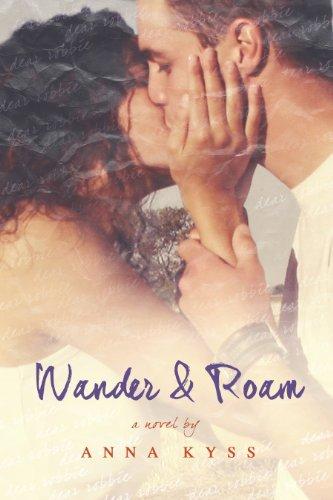 Free Kindle Book : Wander and Roam (Wander Series Book 1)