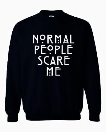 CRAZY PRINTS Normal People Scare Me Sweatshirt (XS, Black)