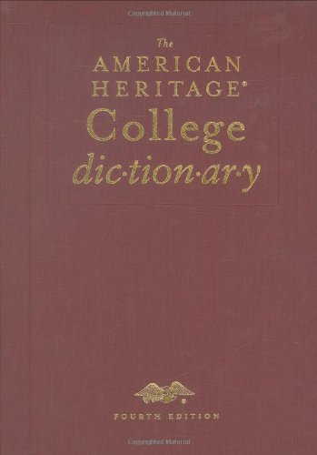 American Heritage College Dictionary, Indexed ((Rev)04) By Dictionaries, Editors Of The American Heritage [Hardcover (2004)]