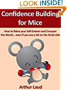 Confidence Building for Mice