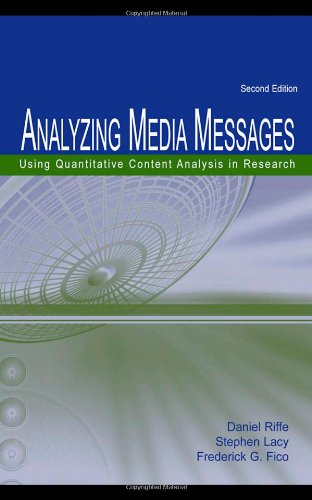 Analyzing Media Messages: Using Quantitative Content Analysis in Research (Lea Communication Series)