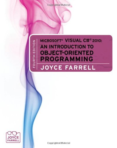 Microsoft Visual C# 2010: An Introduction to...