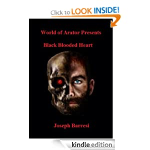 Free Kindle Book: Black Blooded Heart, by Joseph Barresi. Publisher: Midnight Rise Publications (June 13, 2011)