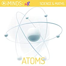 Atoms: Science & Math (       UNABRIDGED) by iMinds Narrated by Todd MacDonald