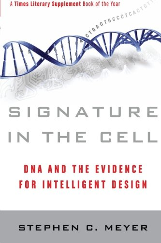 Signature in the Cell: DNA and the Evidence for Intelligent Design (The Devils Delusion compare prices)