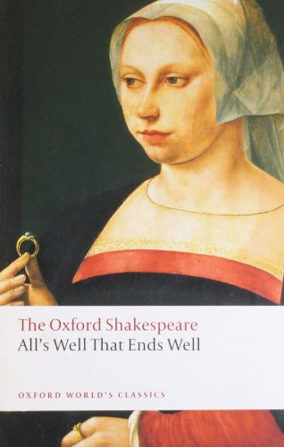 All's Well that Ends Well: The Oxford Shakespeare (Oxford...