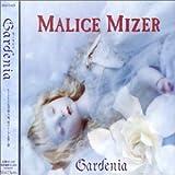 Gardenia Malice Mizer