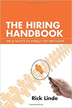 The Hiring Handbook: Tips & Tactics To Attract Top Tier Talent