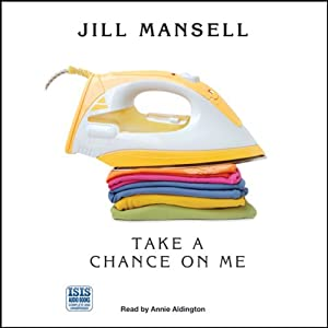 Take a Chance on Me | [Jill Mansell]
