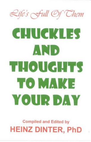 Chuckles And Thoughts To Make Your Day PDF