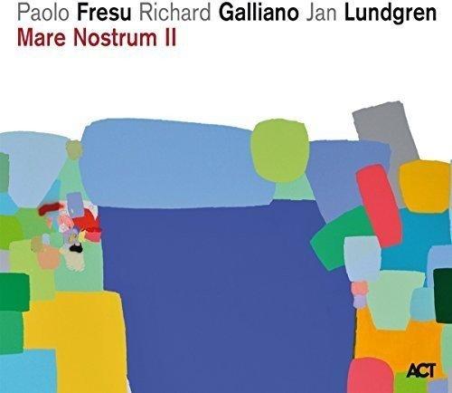 Paolo Fresu Richard Galliano Jan Lundgren - Mare Nostrum II - CD - FLAC - 2016 - NBFLAC Download
