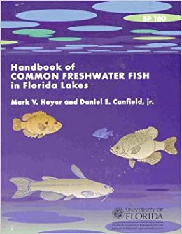 Handbook Of Common Freshwater Fish In Florida Lakes Mark