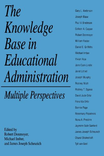 The Knowledge Base in Educational Administration (SUNY Series, Educational Leadership)