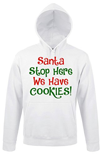 Santa Stop Here We Have Cookies Funny Christmas Quote Uomo Donna Unisex White Hoodie