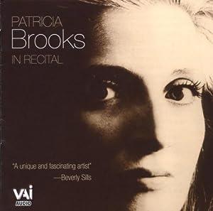 Patricia Brooks in Recital