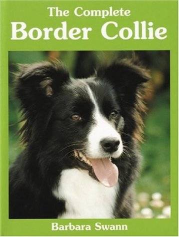 The Complete Border Collie (Book of the Breed)