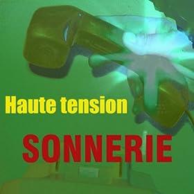 Sonnerie haute tension sonneries portable for Haute tension definition