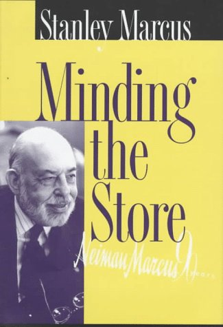 minding-the-store-a-memoir-facsimile-edition-for-neiman-marcus-90-years